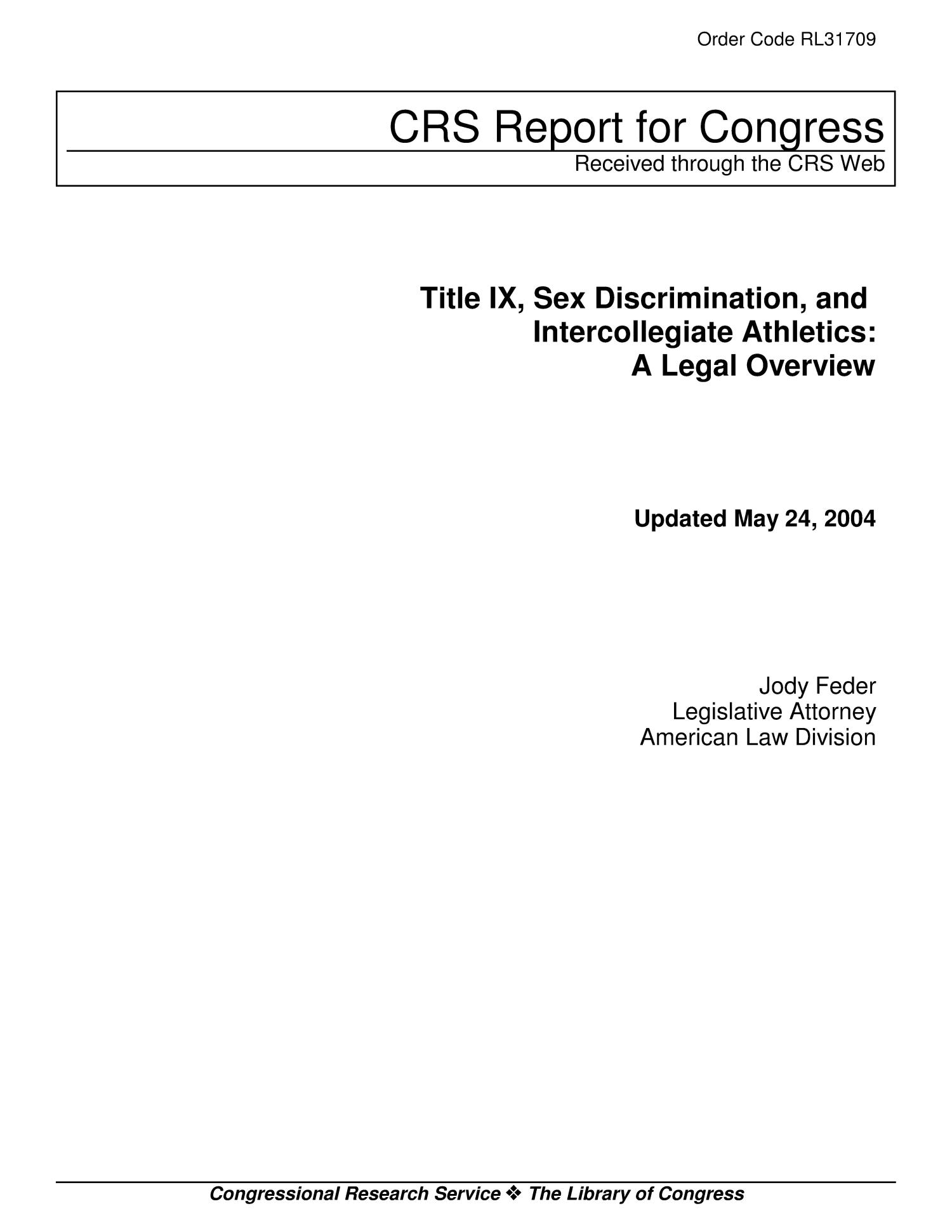 Title IX, Sex Discrimination, and Intercollegiate Athletics: A Legal Overview                                                                                                      [Sequence #]: 1 of 20