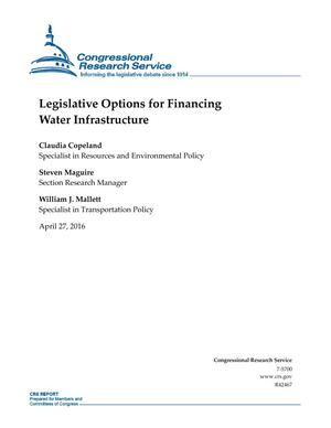 Primary view of object titled 'Legislative Options for Financing Water Infrastructure'.