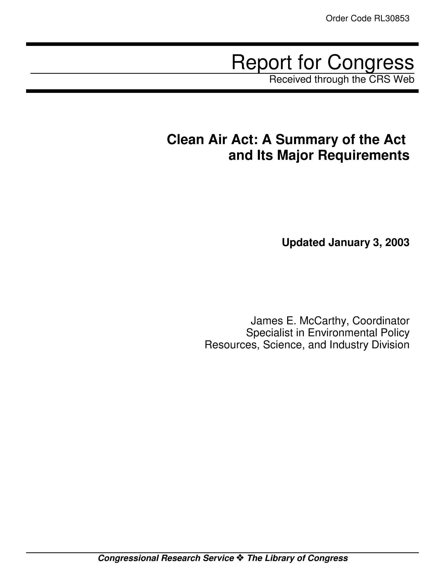 Clean Air Act: A Summary of the Act and Its Major Requirements                                                                                                      [Sequence #]: 1 of 25
