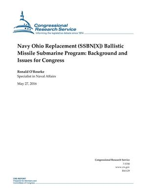 Primary view of object titled 'Navy Ohio Replacement (SSBN[X]) Ballistic Missile Submarine Program: Background and Issues for Congress'.