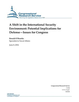 Primary view of object titled 'A Shift in the International Security Environment: Potential Implications for Defense--Issues for Congress'.