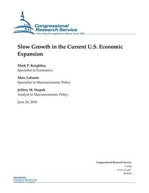 Primary view of object titled 'Slow Growth in the Current U.S. Economic Expansion'.