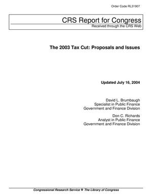 Primary view of object titled 'The 2003 Tax Cut: Proposals and Issues'.