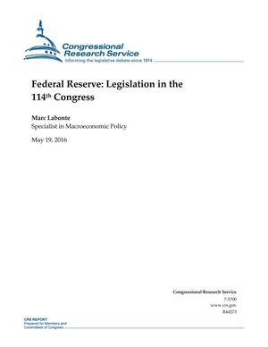 Primary view of object titled 'Federal Reserve: Legislation in the 114th Congress'.
