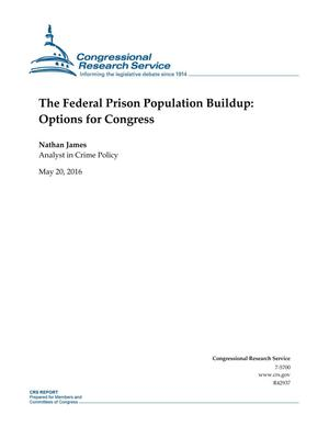 Primary view of object titled 'The Federal Prison Population Buildup: Options for Congress'.
