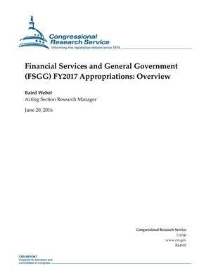 Primary view of object titled 'Financial Services and General Government (FSGG) FY2017 Appropriations: Overview'.