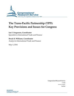 Primary view of object titled 'The Trans-Pacific Partnership (TPP): Key Provisions and Issues for Congress'.