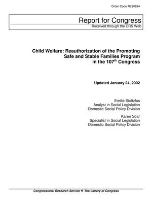 Primary view of object titled 'Child Welfare: Reauthorization of the Promoting Safe and Stable Families Program in the 107th Congress'.