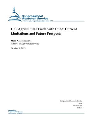 Primary view of object titled 'U.S. Agricultural Trade with Cuba: Current Limitations and Future Prospects'.