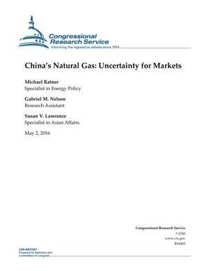 Primary view of object titled 'China's Natural Gas: Uncertainty for Markets'.