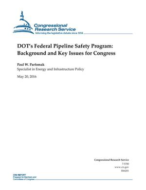 Primary view of object titled 'DOT's Federal Pipeline Safety Program: Background and Key Issues for Congress'.