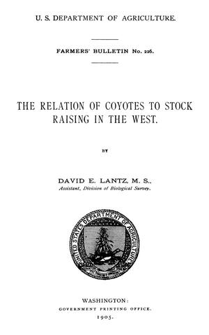 Primary view of object titled 'The Relation of Coyotes to Stock Raising in the West'.