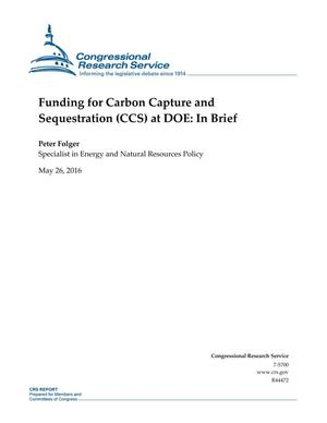 Primary view of object titled 'Funding for Carbon Capture and Sequestration (CCS) at DOE: In Brief'.