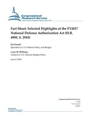 Primary view of object titled 'Fact Sheet: Selected Highlights of the FY2017 National Defense Authorization Act (H.R. 4909, S. 2943)'.