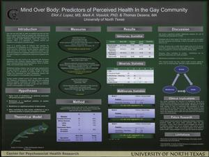 Primary view of object titled 'Mind Over Body: Predictors of Perceived Health in the Gay Community'.