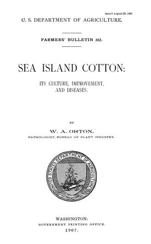 Primary view of object titled 'Sea Island Cotton: Its Culture, Improvement, and Diseases'.