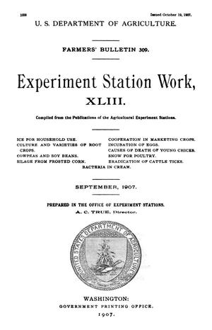 Primary view of Experiment Station Work, [Volume] 43