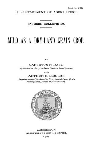 Primary view of object titled 'Milo as a Dry-Land Grain Crop'.