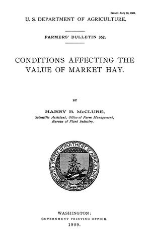 Primary view of object titled 'Conditions Affecting the Value of Market Hay'.