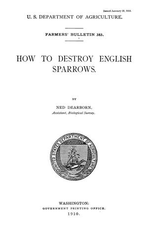 Primary view of object titled 'How to Destroy English Sparrows'.