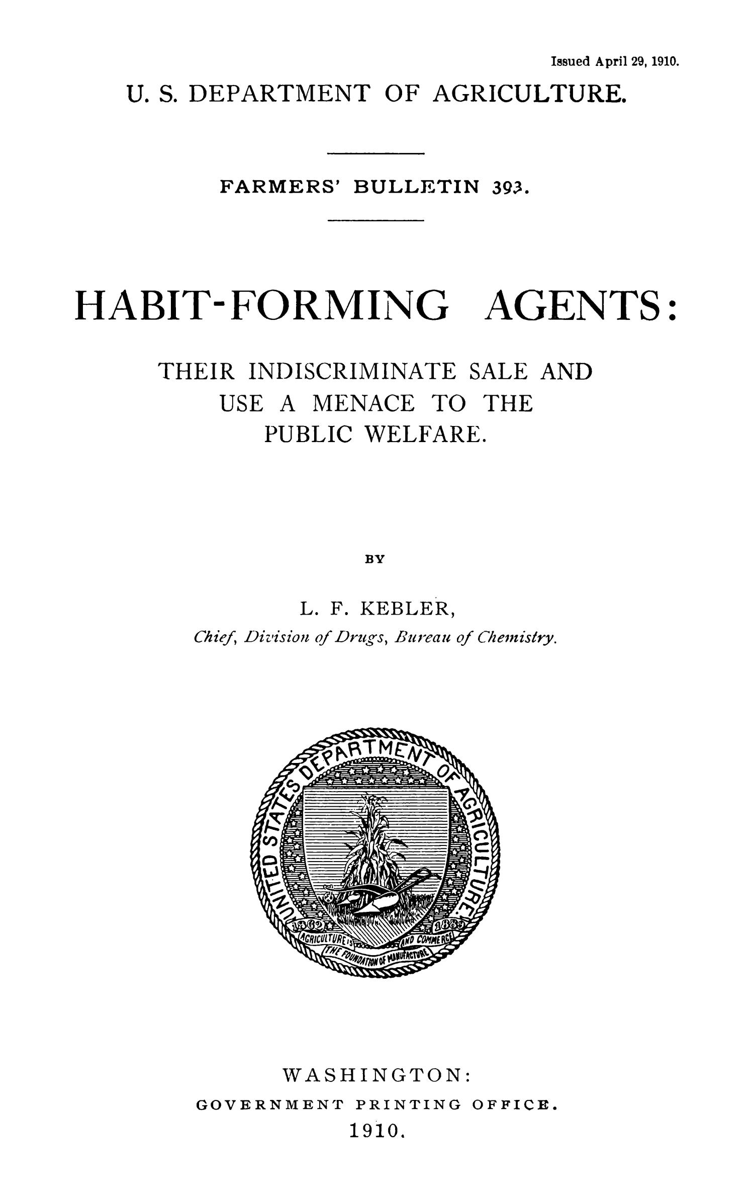 Habit-Forming Agents: Their Indiscriminate Sale and Use a Menace to the Public Welfare                                                                                                      Title Page