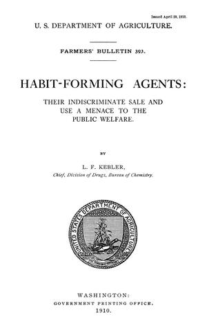 Primary view of object titled 'Habit-Forming Agents: Their Indiscriminate Sale and Use a Menace to the Public Welfare'.