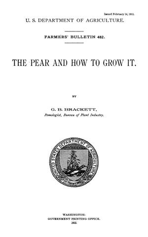 Primary view of object titled 'The Pear and How to Grow It'.