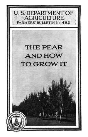 Primary view of The Pear and How to Grow It