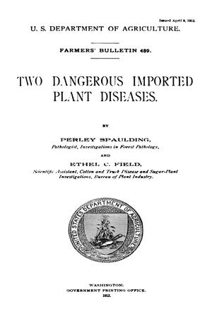 Primary view of object titled 'Two Dangerous Imported Plant Diseases'.