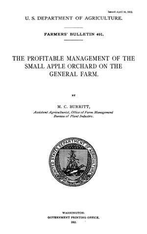 Primary view of object titled 'The Profitable Management of the Small Apple Orchard on the General Farm'.