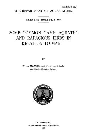 Primary view of object titled 'Some Common Game, Aquatic, and Rapacious Birds in Relation to Man'.