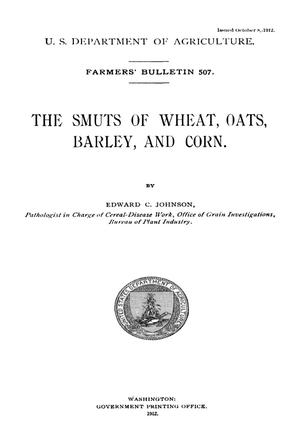 Primary view of object titled 'The Smuts of Wheat, Oats, Barley, and Corn'.