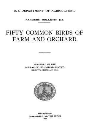 Primary view of object titled 'Fifty Common Birds of Farm and Orchard'.