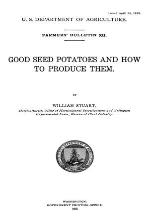Primary view of object titled 'Good Seed Potatoes and How to Produce Them'.