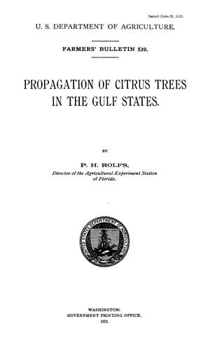 Primary view of object titled 'Propagation of Citrus Trees in the Gulf States'.