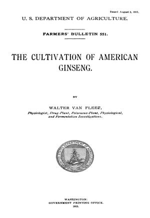 Primary view of object titled 'The Cultivation of American Ginseng'.