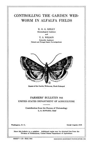 Primary view of object titled 'Controlling the Garden Webworm in Alfalfa Fields'.