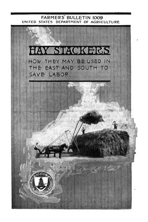Primary view of object titled 'Hay Stackers: How They May Be Used in the East and South to Save Labor'.