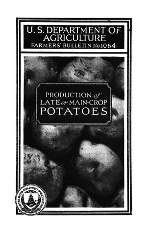 Primary view of object titled 'Production of Late or Main Crop Potatoes.'.