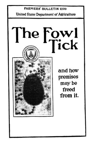 Primary view of object titled 'The Fowl Tick and How Premises May Be Freed from It'.