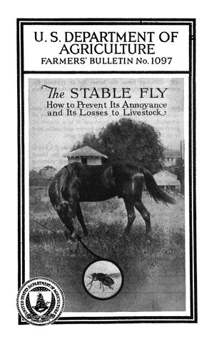 Primary view of object titled 'The Stable Fly: How to Prevent Its Annoyance and Its Losses to Live Stock'.