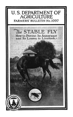 Primary view of The Stable Fly: How to Prevent Its Annoyance and Its Losses to Live Stock