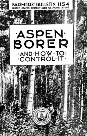 Primary view of object titled 'Aspen Borer and How to Control It'.