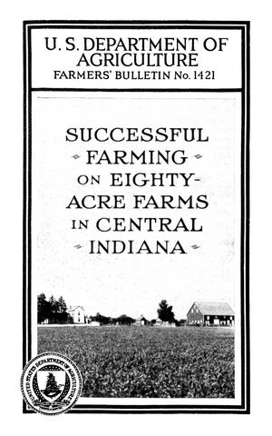 Primary view of object titled 'Successful Farming on Eighty-Acre Farms in Central Indiana'.