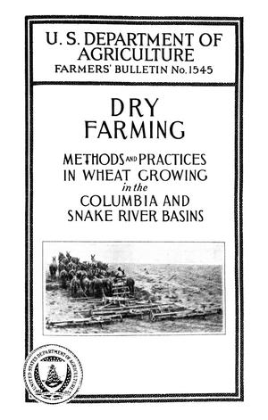 Primary view of object titled 'Dry-Farming: Methods and Practices in Wheat Growing in the Columbia and Snake River Basins'.