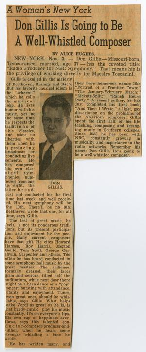 "[Clipping: ""Don Gillis Is Going to Be A Well-Whistled Composer""]"