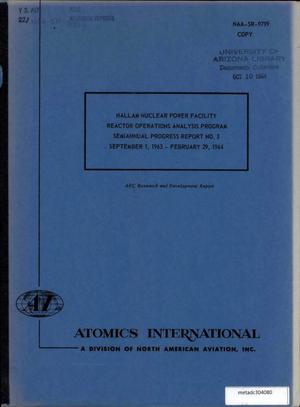 Primary view of object titled 'Hallam Nuclear Power Facility, Reactor Operations Analysis Program: Semiannual Progress Report Number 3, September 1963-February 1964'.