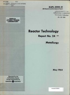 Primary view of object titled 'Reactor Technology Report Number 24: Metallurgy'.