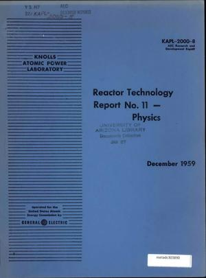Primary view of object titled 'Reactor Technology Report Number 11: Physics'.
