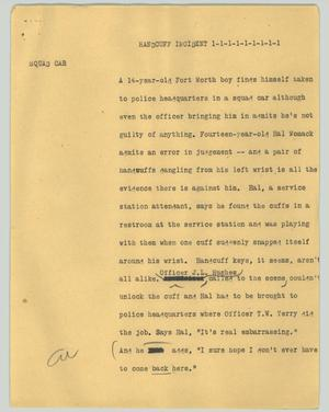 Primary view of object titled '[News Script: Handcuff incident]'.